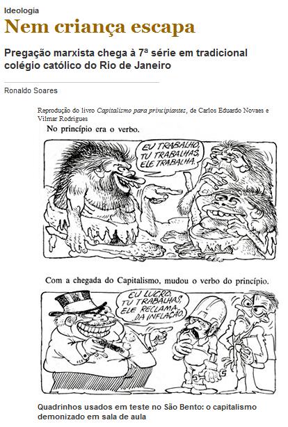 Para a Revista Veja, criticar o capitalismo é ideologia mas ela mesmo não tem ideologia alguma.