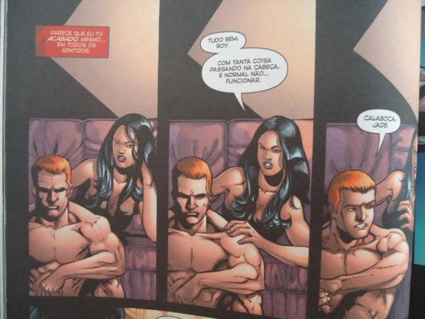 Até os super-heróis brocham. E olha que a Jade é gostosa pra caralho, apesar de meio psicopata. Ou talvez por isso.