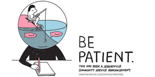 Seja paciente