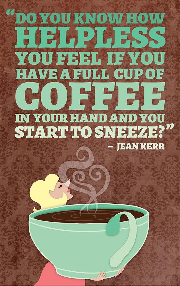 12 ótimas Frases Sobre Café Transformadas Em Lindas Imagens
