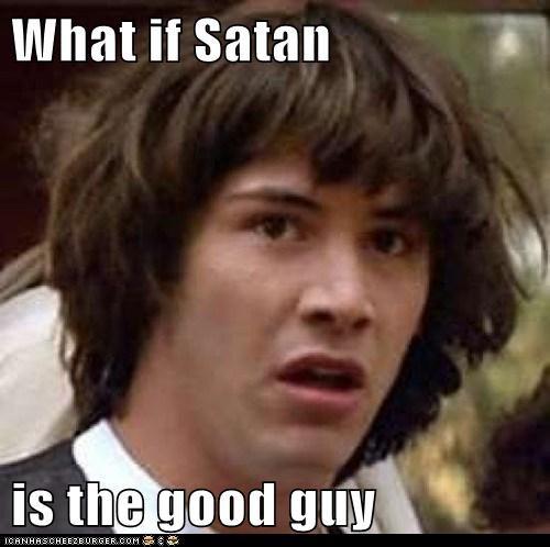 E se o diabo for o mocinho?